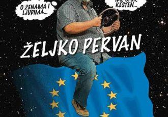 Na rubu Europe sa Željkom Pervanom