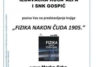 U Gospiću danas o fizici nakon čuda 1905.