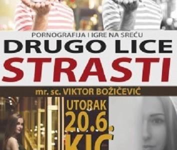 U utorak Viktor Božičević govori o igrama na sreću i pornografiji