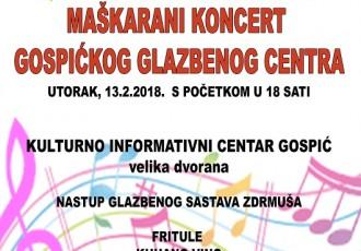 Sutra povodom kraja maškara i Valentinova Maškarani koncert Gospićkog glazbenog centra!!!
