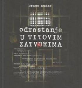 """Dođite na predstavljanje knjige Drage Sudara """"Odrastanje u Titovim zatvorima"""""""