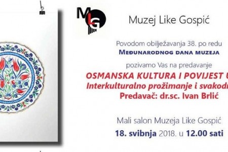 Danas točno u podne u gospićkom Muzeju predavanje o osmanskoj kulturi i povijesti