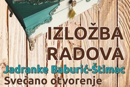 Večeras otvaranje izložbe radova Jadranke Baburić- Štimac