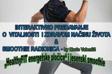 "Sutra u Gospiću: HealthyFit by Mario Valentić"" – interaktivno predavanje o vitalnosti i zdravom načinu života i smoothie radionica"