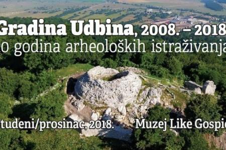 U gospićkom Muzeju večeras će biti otvorena izložba koja pokazuje deset godina arheološkog istraživanja u Udbini