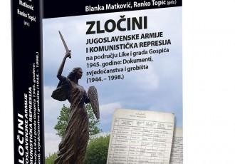Večeras u Gospiću predstavljanje knjige:Zločini Jugoslavenske armije i komunistička represija u Lici i gradu Gospiću 1945. godine