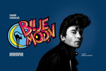 "Večeras ne propustite predstavu ""Blue moon"" Damira Karakaša!"