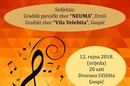 Večeras u Gospiću nastupaju pjevački zborovi iz Drniša i Gospića