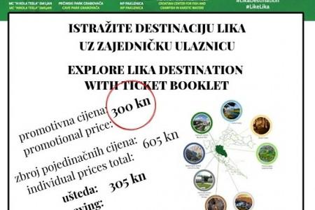 Zajednička ulaznica destinacije Lika- za svega 300 kuna ulazite u osam prirodnih i  turističkih aduta Like