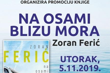"""Zoran Ferić u gospićkoj knjižnici predstavlja svoju knjigu """"Na osami blizu mora""""!"""