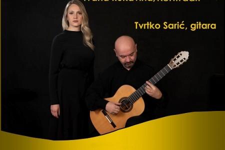 Ne propustite glazbenu poslasticu- Ivana Rukavina i Tvrtko Sarić!!!