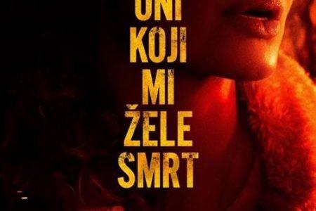 """U kinu Korzo 14.i 15.svibnja od 20 sati pogledajte film """"Oni koji mi žele smrt""""!"""